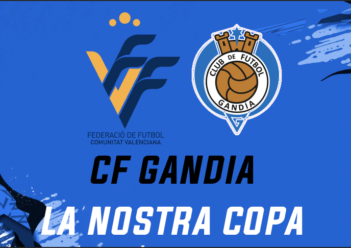 "El CF Gandia inscrito para disputar ""La Nostra Copa"" de la FFCV"