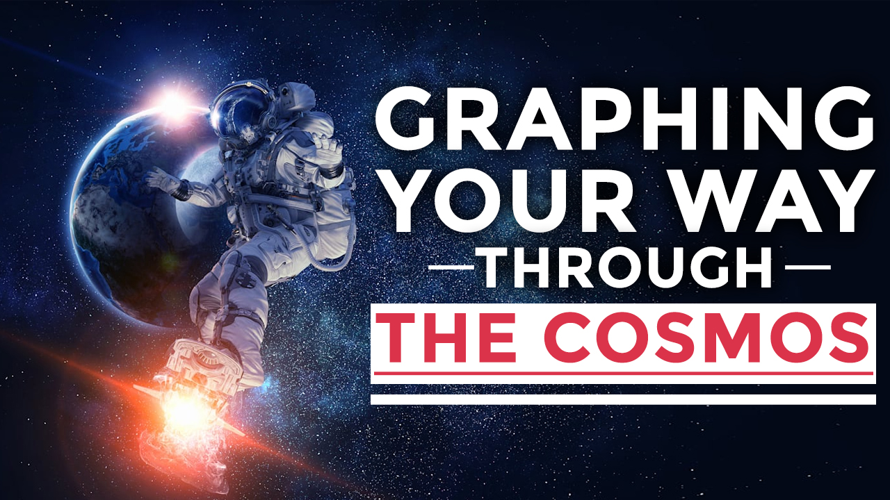 Graphing Your Way Through the Cosmos
