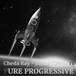 Dance Circus 13 – PURE PROGRESSIVE LAUNCH