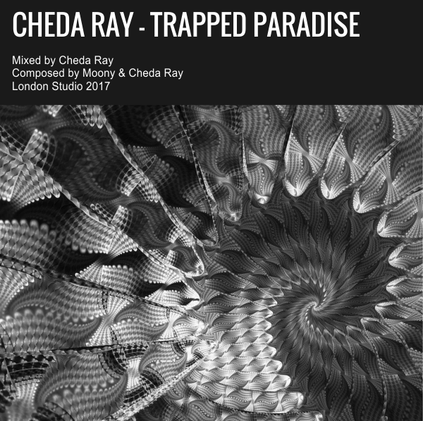 Cheda Ray - Trapped Paradise (Original Mix)
