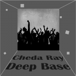 "Cheda Ray – Deep Base ""Brothers & Sisters"""