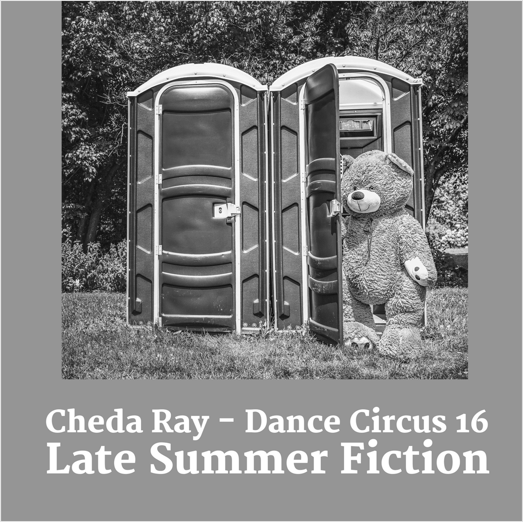 Dance Circus 16 - Late Summer Fiction