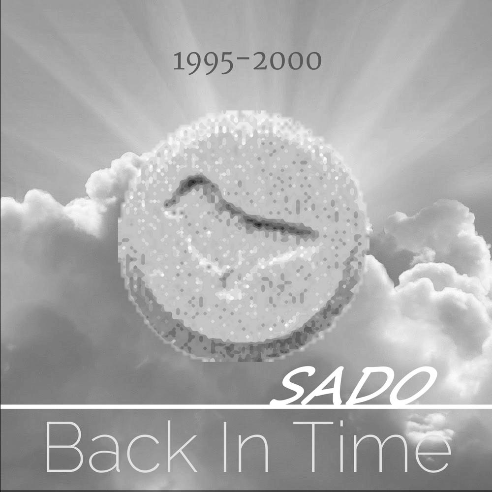 Sado - Back In Time (1995 ... 2000)