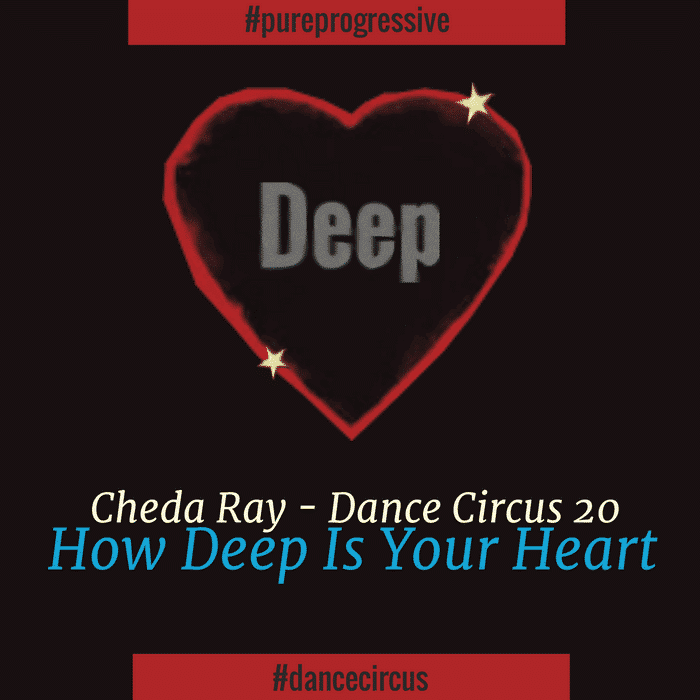 Dance Circus 20 - How Deep Is Your Heart