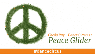 Dance Circus 21 – Peace Glider