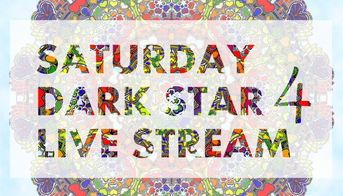 Live Stream – Dark Star