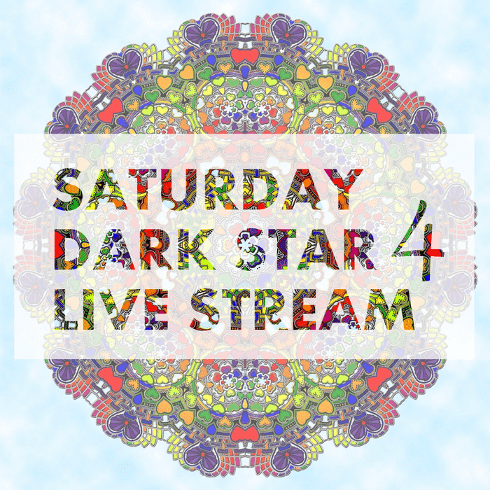 Live Stream Dark Star