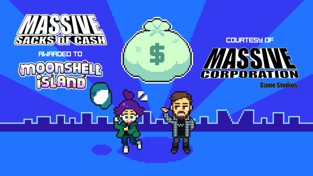 Moonshell Island Receives Massive Sacks of Cash grant from Massive Corporation Game Studios!