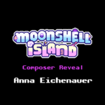 Moonshell Island Composer Reveal
