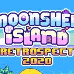 Moonshell Island Retrospect 2020