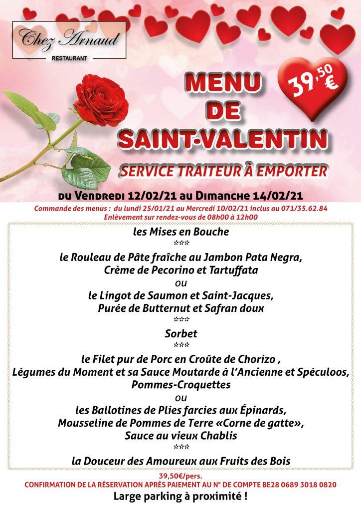 Découvrez notre menu de Saint-Valentin 2021 ! infos et réservation au 071/35.62.84 Large parking à proximité....!