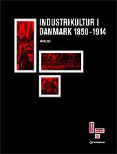 Industrikultur i Danmark 1850-1914
