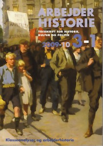 Forsiden af Arbejderhistorie nr. 3-2009 / 1-2010