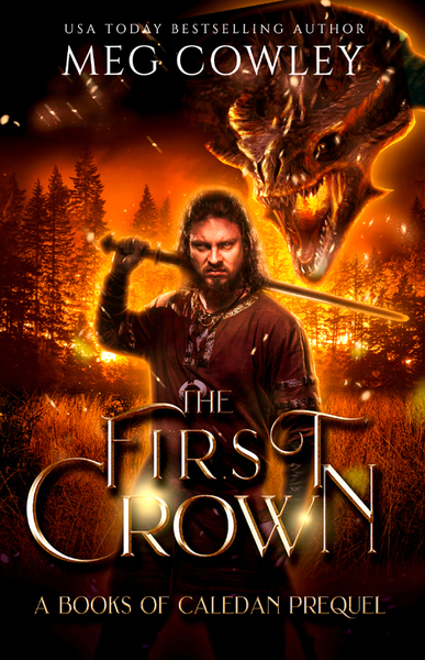 The First Crown, Meg Cowley