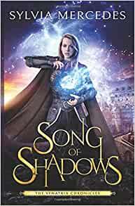 Song of Shadows, Sylvia Mercedes