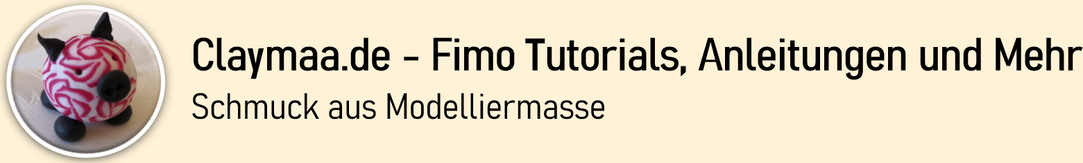 Claymaa Fimo – Tutorials, Anleitungen und Mehr (polymer clay)