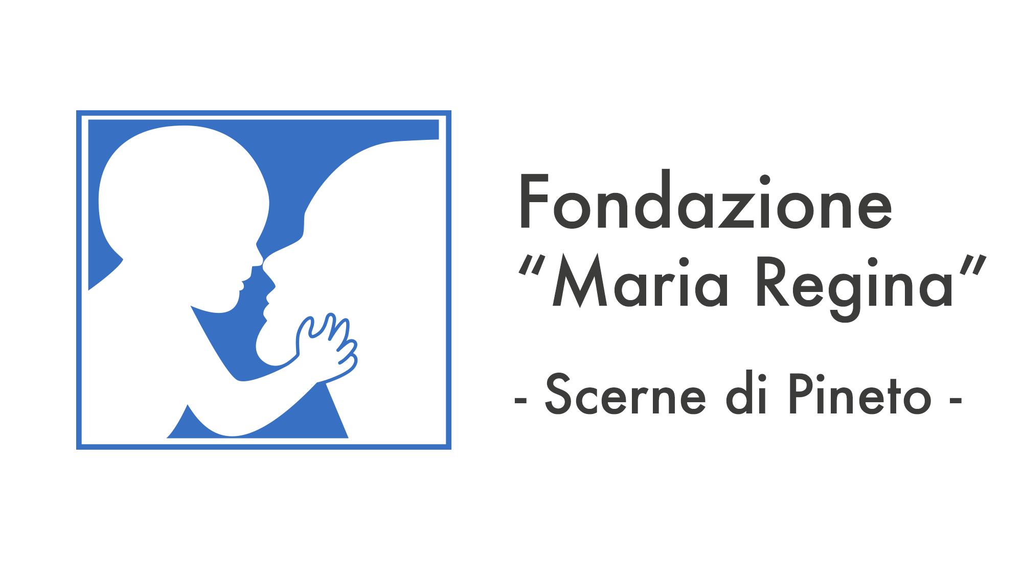 """Fondazione""""Maria Regina"""""""