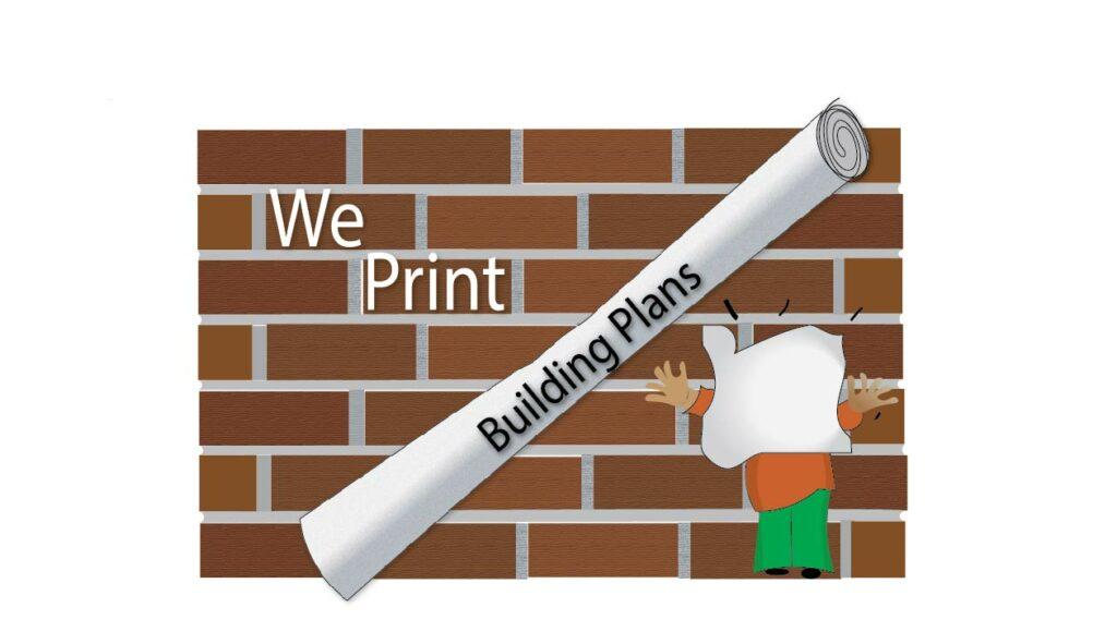 We print building plans