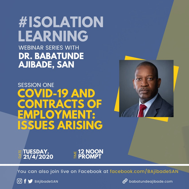 #isolationlearning Webinar Series With Dr. Ajibade (SAN), Commences April 21, 2020
