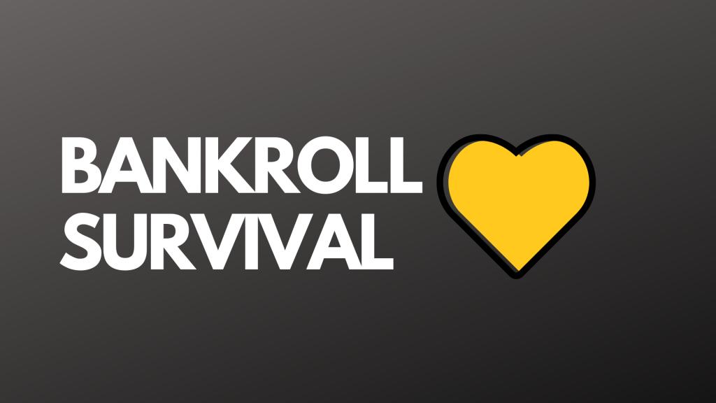Bankroll Survival With bonus