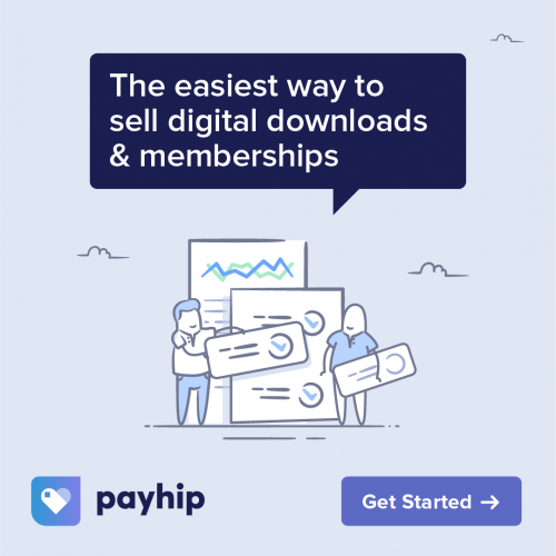 Payhip Review: The Easiest Way To Sell Digital Downloads & Memberships
