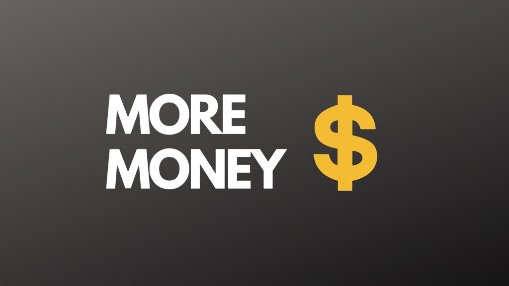 More Money With Bonus