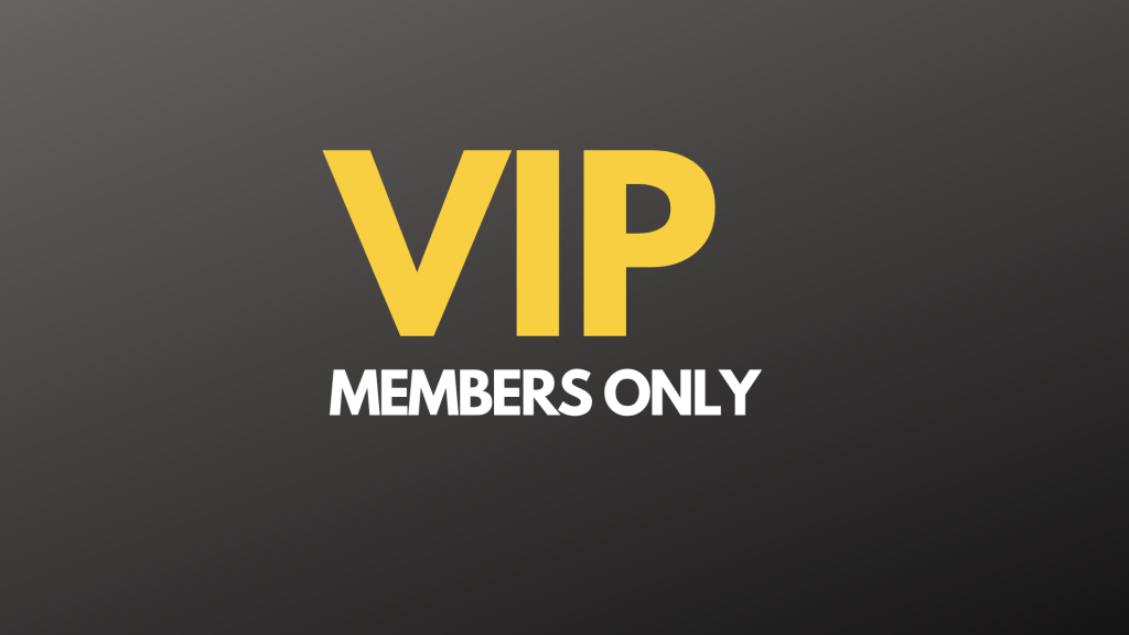 VIP Group MEMBERS ONLY