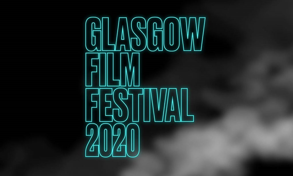 Glasgow Film Festival 2020: Our Programme Highlights