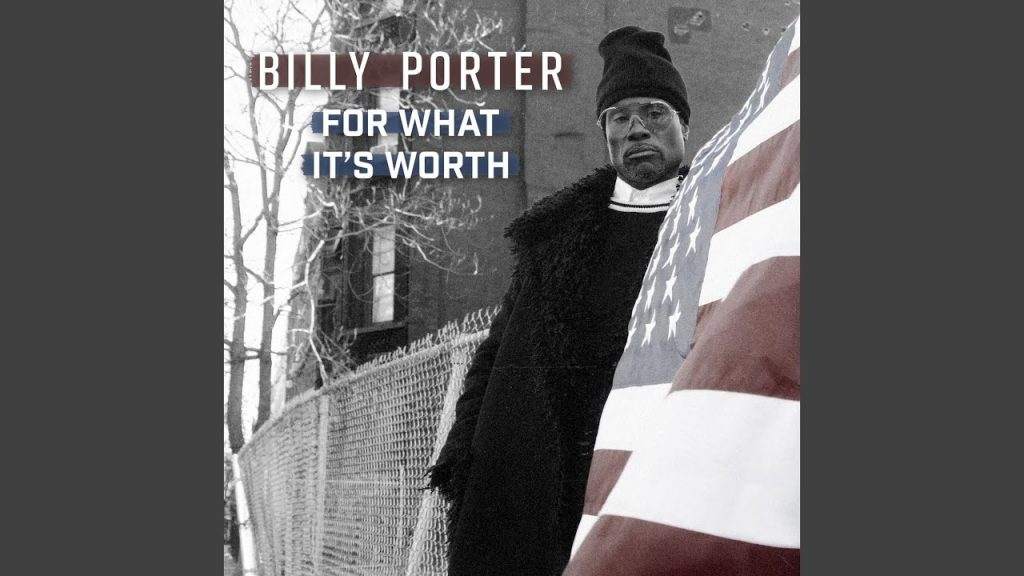 Music: Billy Porter Debuts 'For What It's Worth'