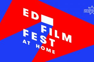 EIFF and Curzon Announce 'Edfilmfest at Home'