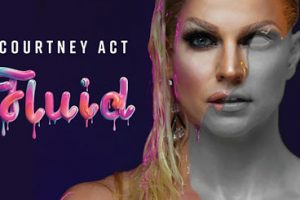 Courtney Act Releases 'Drop of Fluid EP,' Announces UK Tour