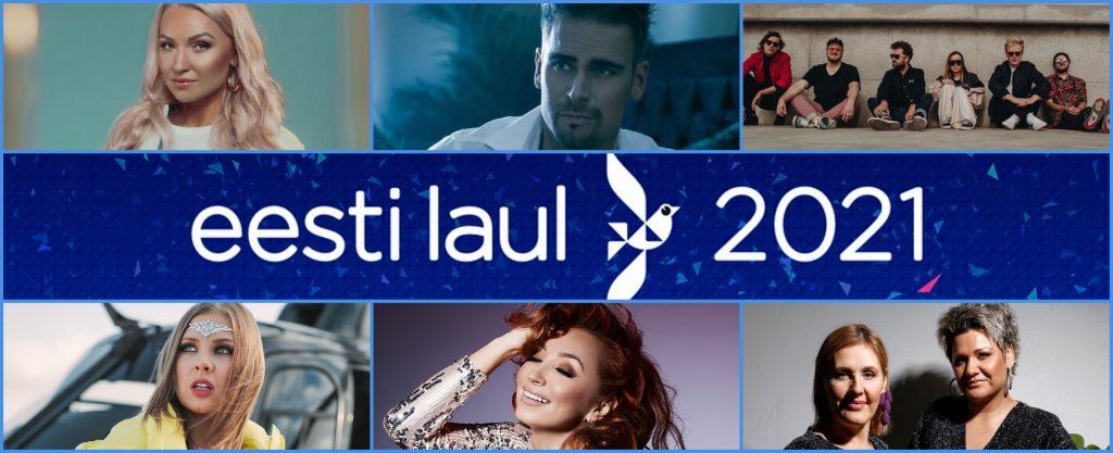 Eesti Laul 2021: The Highlights of Estonia's Eurovision Selection
