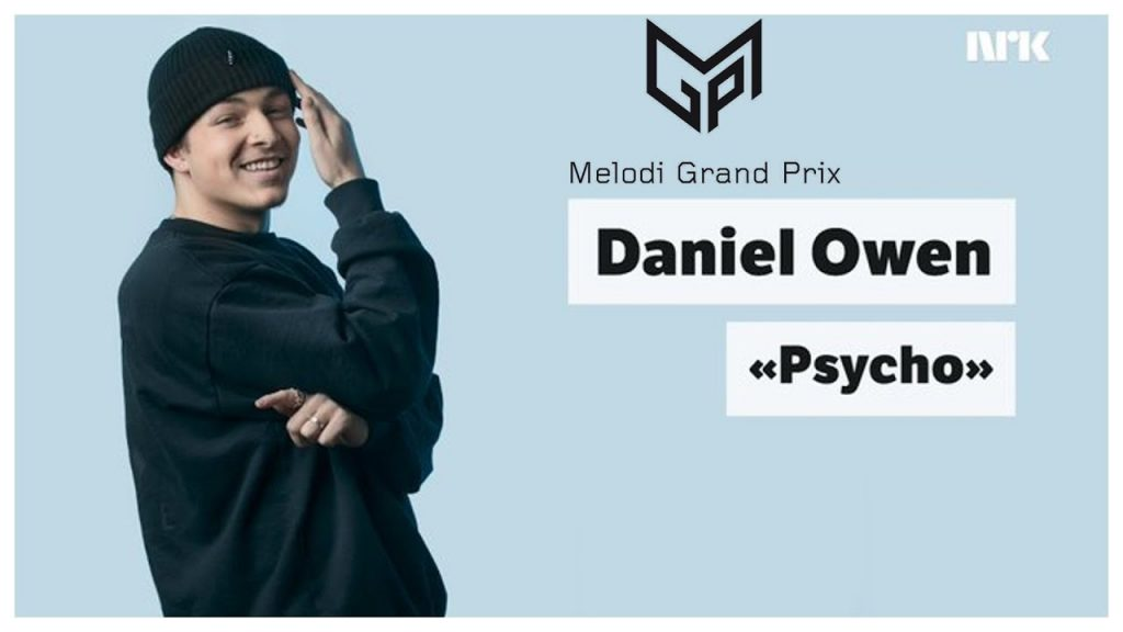 Norwegian Musical Talent Daniel Owen Releases MGP21 Competing Track 'Psycho'