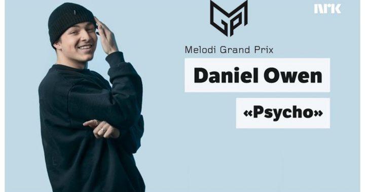 Norwegian Musical Talent Daniel Owen Releases MGP21 Competing Track 'Psycho'