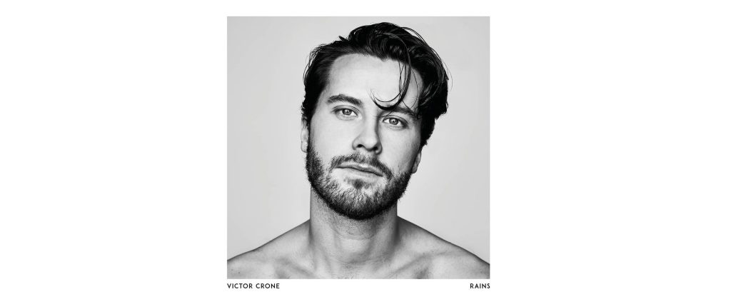 Swedish Singer-Songwriter Victor Crone Releases Dramatic New Guitar Pop Gem 'Rains'