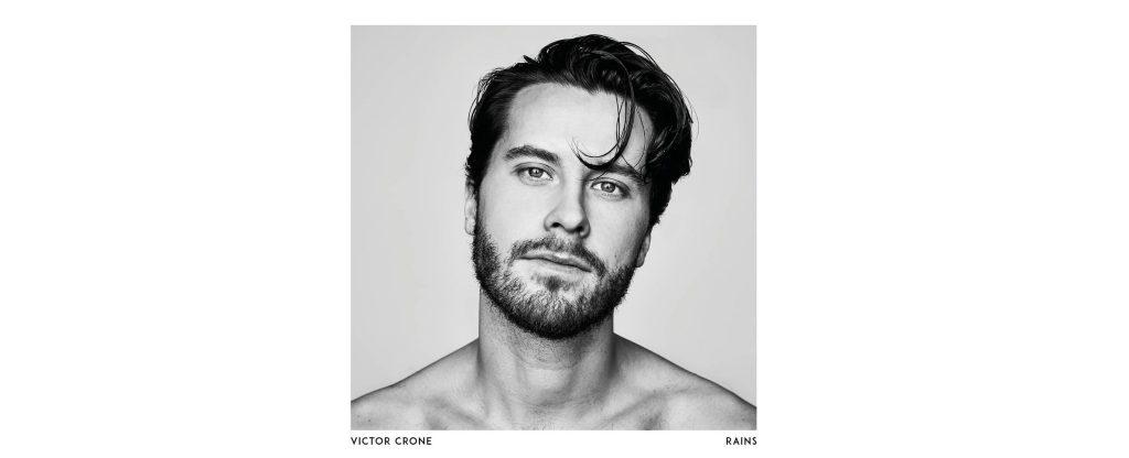 Swedish Singer-Songwriter Victor Crone Releases Dramatic New Guitar Pop Gem 'Rains'