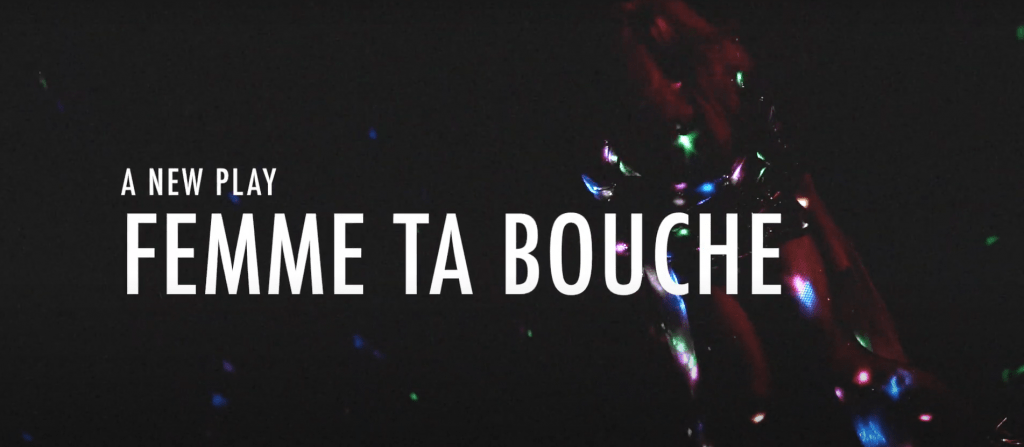 EdFringe 2021 Review: Femme Ta Bouche ★★★