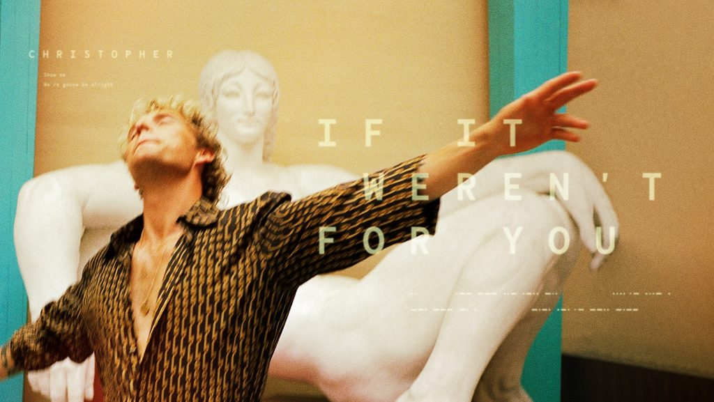 Danish Pop Talent Christopher Returns With Joyous Stadium-Ready Pop Hit 'If It Weren't For You'