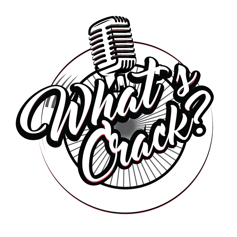 Whats crack podcast