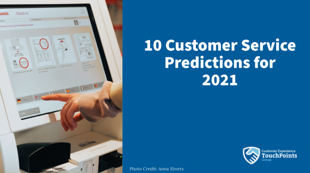 2021 Customer Service Predictions