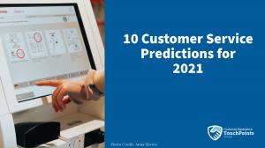 2021 Customer Service Predictions