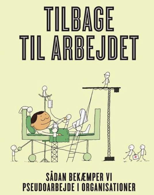 bog om pseudoarbejde stjæler tiden