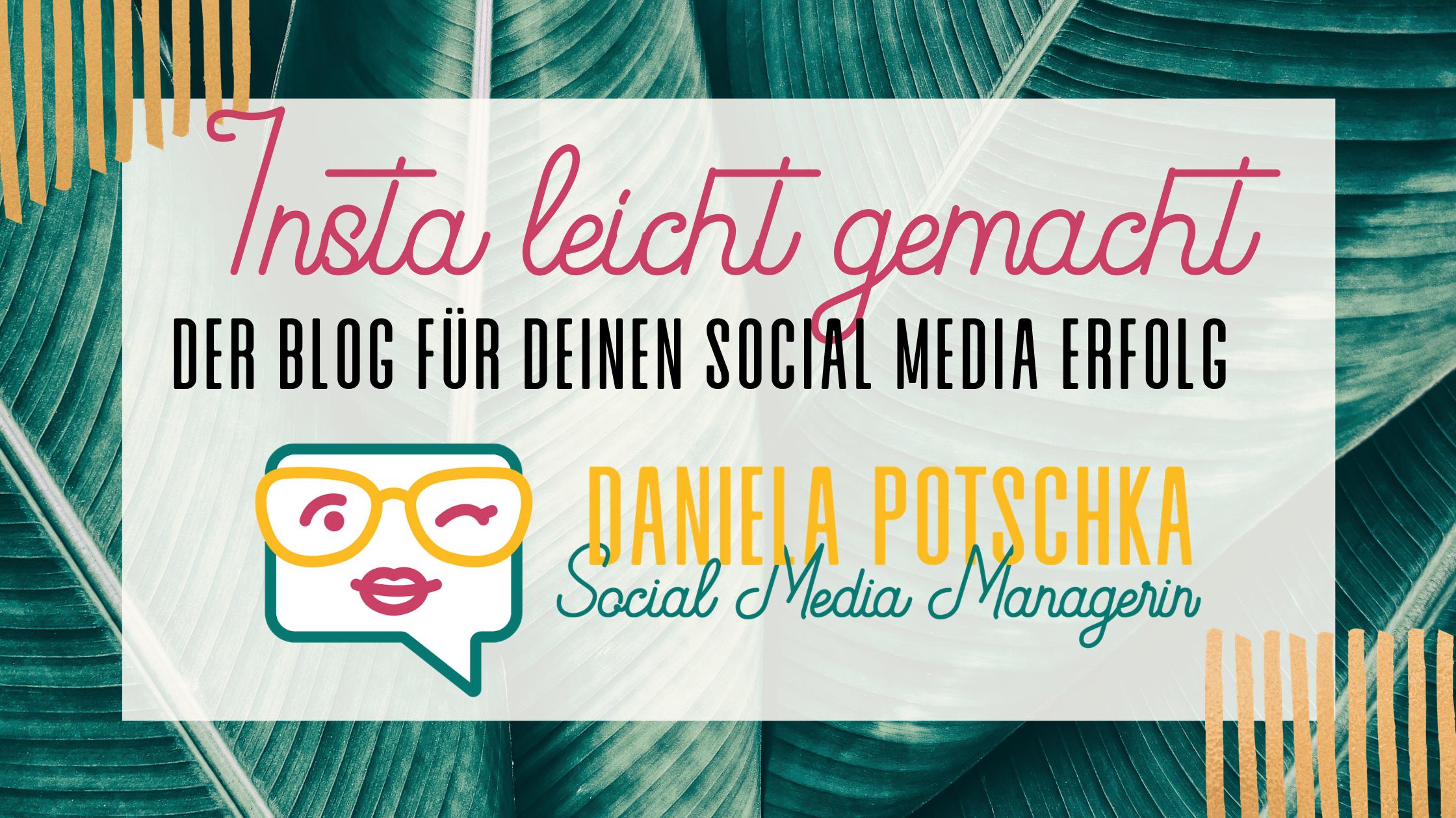 Der Blog für deinen Social Media Erfolg