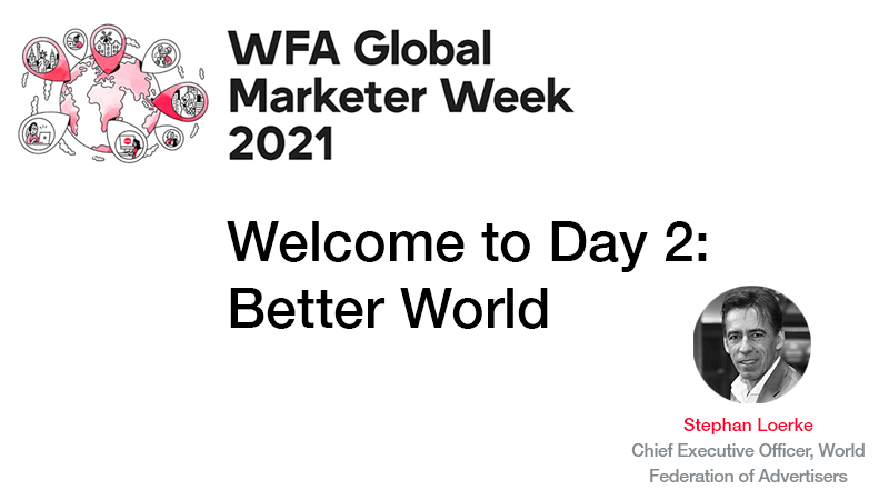 GMW21 Welcome to Day 2 Better World