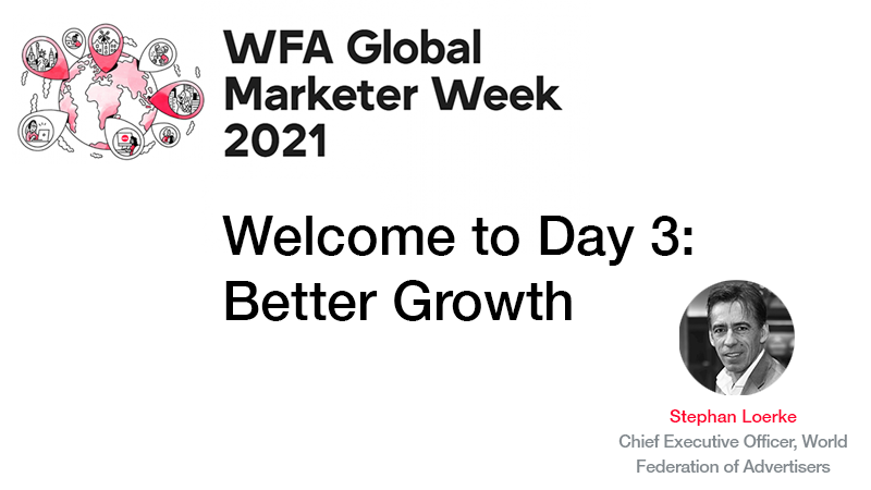 GMW21 Welcome to Day 3 Better Growth
