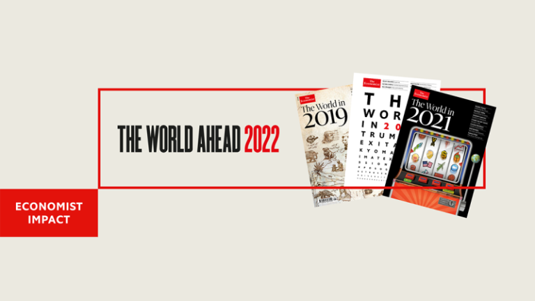 Read more about the article Webinar: Economist Impact presents The World Ahead 2022