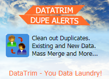 Improving Data Quality - DataTrim Dupe Alerts