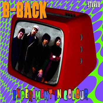 B-BACK - Experiment In Colour CD