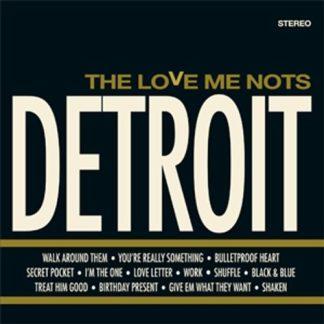 THE LOVE ME NOTS - Detroit CD