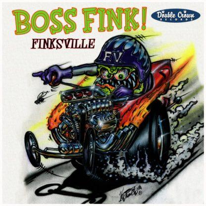 """BOSS FINK! - Finksville 7"""""""